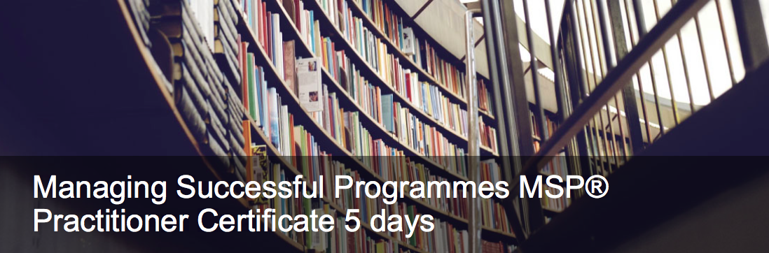 Managing Successful Programmes MSP® Practitioner Certificate