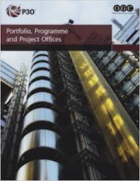 Portfolio, Programme and Project Offices- P3O