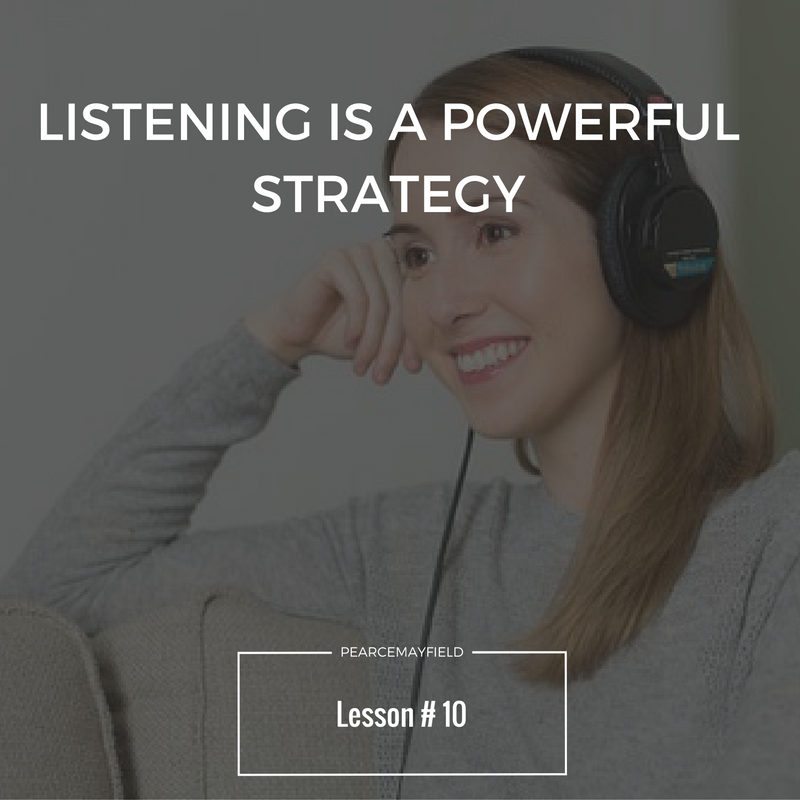 listening is a powerful strategy