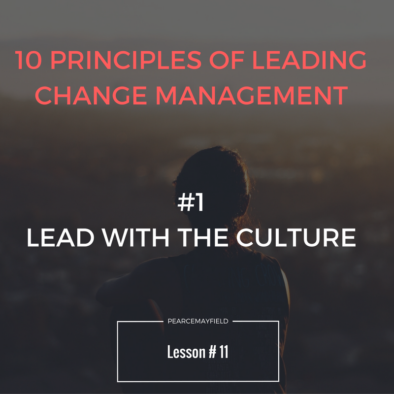 LEAD WITH THE CULTURE