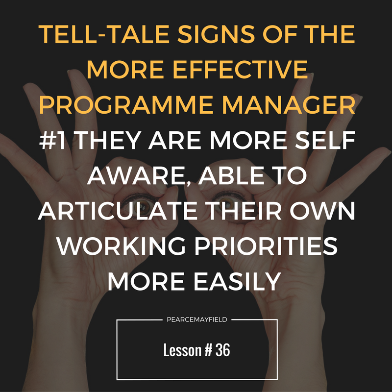 Tell-Tale signs of the More Effective Programme Manager