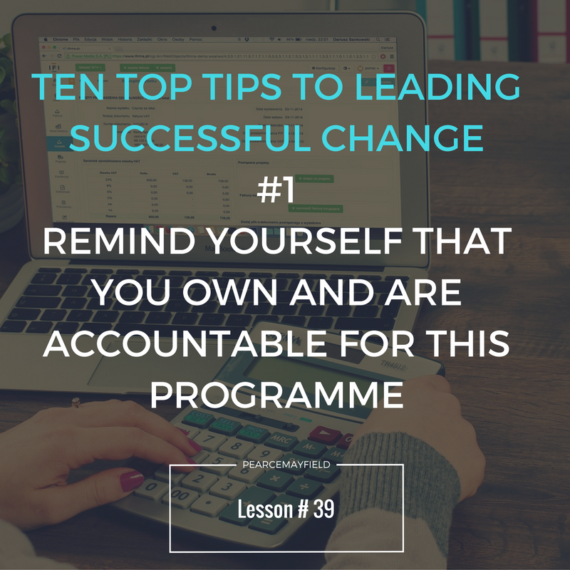 Ten Top Tips to Leading Successful Change