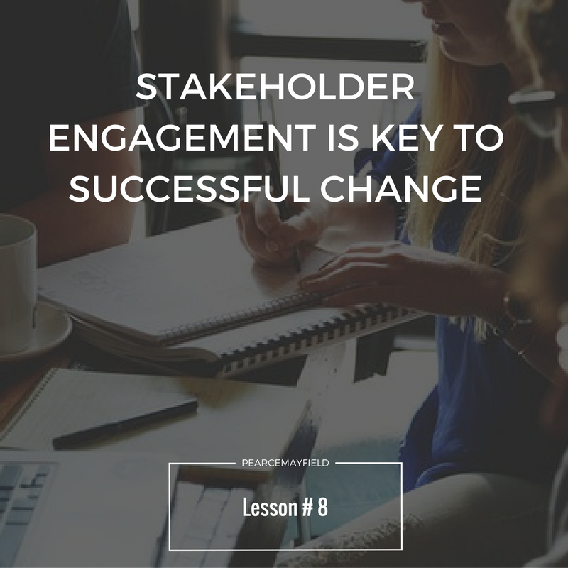 stakeholder engagement is key to successful change